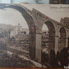 Postales: POSTAL CUENCA, PUENTE SAN PABLO, ORIGINAL, SIN CIRCULAR, VED FOTO. Lote 268943919