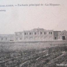 Postais: GUADALAJARA-FACHADA PRINCIPAL DE LA HISPANO-FOTOTIPIA J.ROIG-POSTAL ANTIGUA-(83.583). Lote 286362018