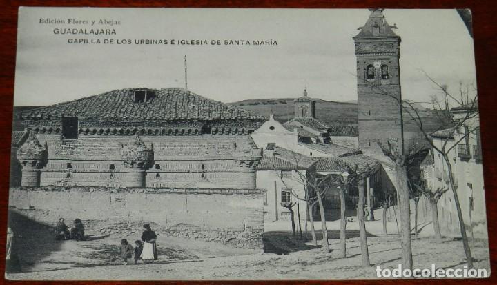 GUADALAJARA, CAPILLA DE LOS URBINAS E IGLESIA DE SANTA MARIA, EDICION FLORES Y ABEJAS, HAUSER Y MENE (Postales - España - Castilla La Mancha Antigua (hasta 1939))