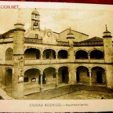 ANTIGUA POSTAL DE CIUDAD RODRIGO (SALAMANCA) - AYUNTAMIENTO