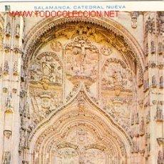 Postales: SALAMANCA - CATEDRAL NUEVA, PUERTA PRINCIPAL. Lote 17068835