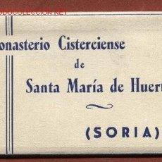 Cartes Postales: SORIA. CARNET CON 10 POSTALES DEL MONASTERIO CISTERCIENSE DE SANTA MARÍA DE LA HUERTA. Lote 25595405