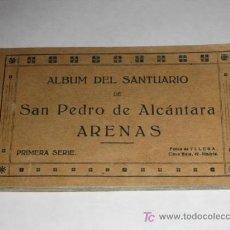 Postales: ARENAS DE SAN PEDRO, ÁVILA, ALBUM DEL SANTUARIO DE SAN PEDRO DE ALCÁNTARA. PRIMERA SERIE. Lote 24265181