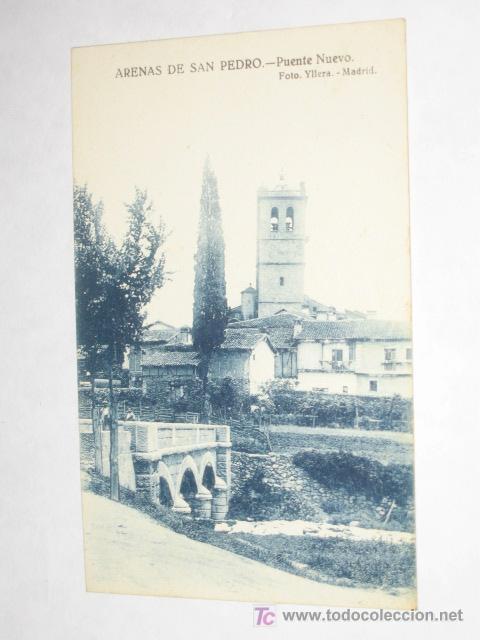 ARENAS DE SAN PEDRO, ÁVILA. PUENTE NUEVO. NUEVA, SIN CIRCULAR. FOTO YLLERA, PLATÓN PÉREZ (Postales - España - Castilla y León Antigua (hasta 1939))