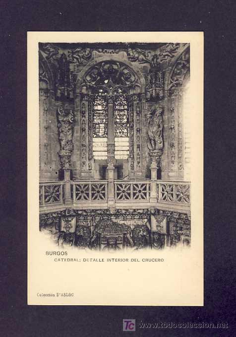 POSTAL DE BURGOS: CATEDRAL: DETALLE INTERIOR CRUCERO (ASLOC). ESTADO IMPECABLE (Postales - España - Castilla y León Antigua (hasta 1939))