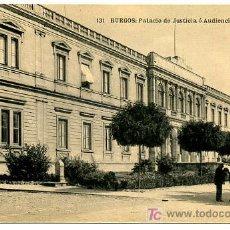 Postales: BURGOS, PALACIO DE JUSTICIA O AUDIENCIA TERRITORIAL, P17720. Lote 12493873