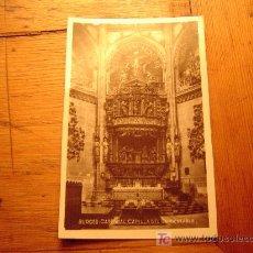 Postales: POSTAL DE BURGOS. CATEDRAL. CAPILLA DEL CONDESTABLE. Lote 6308199