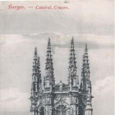 Postales: BURGOS, CRUCERO DE LA CATEDRAL - COLECCION EXCELSIOR. Lote 9756786