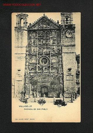POSTAL DE VALLADOLID: FACHADA DE SAN PABLO (HAUSER Y MENET NUM.204) (Postales - España - Castilla y León Antigua (hasta 1939))
