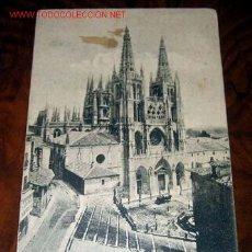 Postales: ANTIGUA POSTAL DE BURGOS - LA CATEDRAL - COLECCION EXCELSIOR - SIN DIVIDIR CIRCULADA 1912 . Lote 12392005