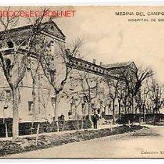 Postais: MEDINA DEL CAMPO VALLADOLID. HOSPITAL SIMON RUIZ. H. Y M. COLEC. ALFREDO VELASCO REVERSO SIN DIVIDIR. Lote 13480484