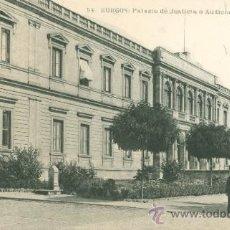 Postales: BURGOS. PALACIO DE JUSTICIA, O AUDIENCIA TERRITORIAL. POSTAL BLANCO Y NEGRO, C. 1920. BU. Lote 23255076