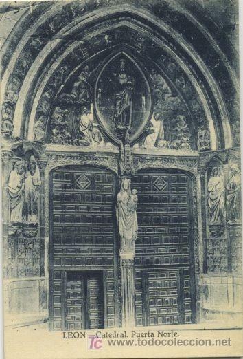 CASTILLA LEÓN . LEÓN . CATEDRAL . PUERTA NORTE P530 (Postales - España - Castilla y León Antigua (hasta 1939))