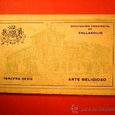 Postales: DIPUTACION PROVINCIAL DE VALLADOLID-ARTE RELIGIOSO-TERCERAC SERIE-TACO 18 POSTALES. Lote 23331560