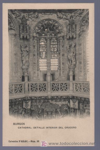 TARJETA POSTAL DE BURGOS. CATEDRAL DETALLE INTERIOR DEL CRUCERO. (Postales - España - Castilla y León Antigua (hasta 1939))