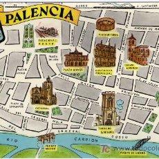 BONITA POSTAL - PALENCIA - PLANO DE LA CIUDAD Y MONUMENTOS MAS IMPORTANTES