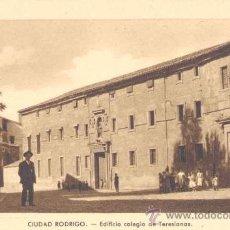 Postales: CIUDAD RODRIGO(SALAMANCA).- EDIFICIO COLEGIO DE TERESIANAS. Lote 15160082