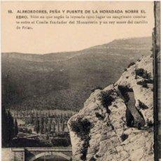 Postais: OÑA(BURGOS).- ALREDEDORES, PEÑA Y PUENTE DE LA HORADADA SOBRE EL EBRO. Lote 15160985
