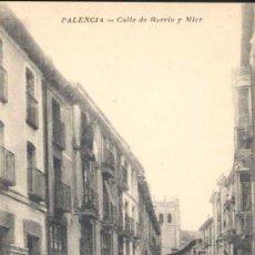 Postales: PALENCIA.-CALLE DE BARRIO Y MIER. Lote 15165145