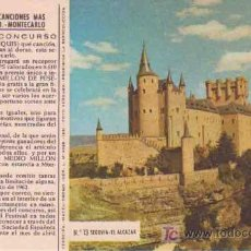 Postales: POSTAL PUBLICIDAD : SEGOVIA - EL ALCAZAR. FESTIVAL DE LAS CANCIONES MÁS BELLAS DEL MUNDO -MONTECARLO. Lote 263649200