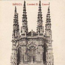 Postales: CASTILLA LEON - BURGOS - CATEDRAL . EL CRUCERO - P1405. Lote 16224228