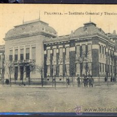 Postales: TARJETA POSTAL INSTITUTO GENERAL Y TECNICO PALENCIA. Lote 17535745