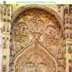 Postales: SALAMANCA - CATEDRAL NUEVA. PUERTA PRINCIPAL. Lote 18530593