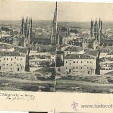 Postales: BURGOS. VISTA GENERAL. CATEDRAL. POSTAL ESTEREOSCÓPICA.. Lote 18740612