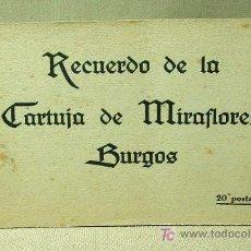Postales: LIBRO, 20 POSTALES, RECUERDO DE LA CARTUJA DE MIRAFLORES, BURGOS, VOLUNTAD, VOLVNTAD, THOMAS. Lote 19097495