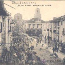 Postales: TORO (ZAMORA).- EL CORRO, MERCADO DE LA FRUTA. Lote 22401325