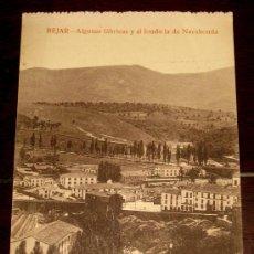 Postales: ANTIGUA POSTAL DE BEJAR - SALAMANCA - ALGUNAS FABRICAS Y AL FONDO LA DE NAVAHONDA - FOTO BIENVENIDO . Lote 23646409