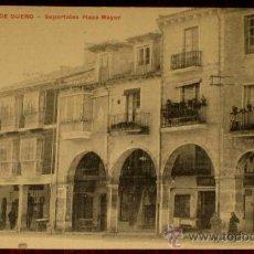 Postales: ANTIGUA POSTAL DE ARANDA DE DUERO (BURGOS) - SOPORTALES PLAZA MAYOR - PROPIEDAD DE BASILIO BENITO ,. Lote 27293287