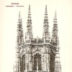 Postales: BURGOS - CATEDRAL (CRUCERO). Lote 26052200