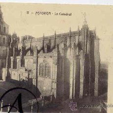 Postales: ASTORGA. LA CATEDRAL. Lote 27614397