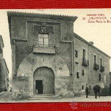 Postales: POSTAL ANTIGUA SALAMANCA CASA DOÑA MARÍA LA BRAVA COLECCIÓN NUÑEZ Nº 30. Lote 48820562