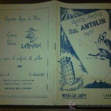 Postais: PROGRAMA DE LAS FERIAS Y FIESTAS DE SAN ANTOLÍN. 1957 MEDINA DEL CAMPO. PUBLICIDAD, IMÁGENES, ETC.. Lote 28331114