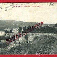 Postales: POSTAL CERVERA DE PISUERGA , PALENCIA , PUENTE BARRIO , P66094. Lote 29350846