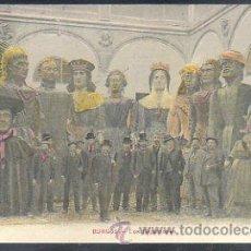 Postales: TARJETA POSTAL DE BURGOS - LOS GIGANTONES. COLECCION EXCELSIOR. Lote 30992067