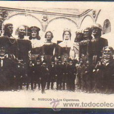 Postales: TARJETA POSTAL DE BURGOS - LOS GIGANTONES. 15. COLECCION EXCELSIOR. Lote 30992077