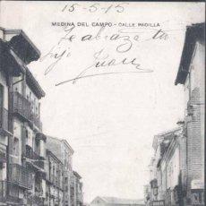Postales: MEDINA DEL CAMPO (VALLADOLID).- CALLE PADILLA. Lote 31449231