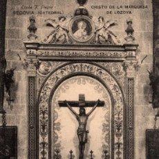 Postales: SEGOVIA, CATEDRAL, CRISTO DE LA MARQUESA DE LOZOYA, CLICHÉ J. DUQUE, HAUSER Y MENET, NO CIRCULADA. Lote 31764901