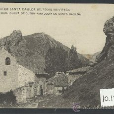 Postales: BRIVIESCA - SANTUARIO DE SANTA CASILDA - 11 - ANTIGUA IGLESIA DE BUERO.... -(10.156). Lote 31852304