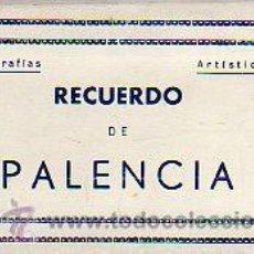 Postales: PALENCIA.- ACORDEÓN DE 10 POSTALES.- EDICIONES ARRIBAS. Lote 32395717