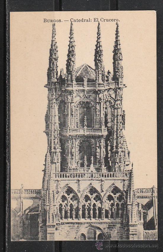 BURGOS.- CATEDRAL. EL CRUCERO (Postales - España - Castilla y León Antigua (hasta 1939))
