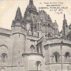 Postais: SALAMANCA, LA CATEDRAL, TORRE DEL GALLO, EDITOR: HAUSER Y MENET PARA VIUDA DE COLÓN E HIJOS Nº 17. Lote 33335828
