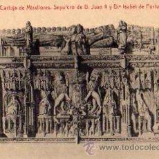 Postales: BURGOS Nº 10 CARTUJA DE MIRAFLORES SEPULCRO DE D. JUAN II THOMAS SIN CIRCULAR . Lote 33480691