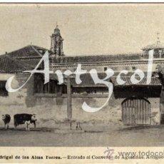 Postales: MAGNIFICA POSTAL - MADRIGAL DE LAS ALTAS TORRES (AVILA) - ENTRADA AL CONVENTO DE AGUSTINAS (PALACIO. Lote 34275517