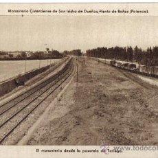 Postales: POSTAL MONASTERIO CISTERCIENSE DE SAN ISIDRO DE DUEÑAS, VENTA DE BAÑOS (PALENCIA). Lote 34442469