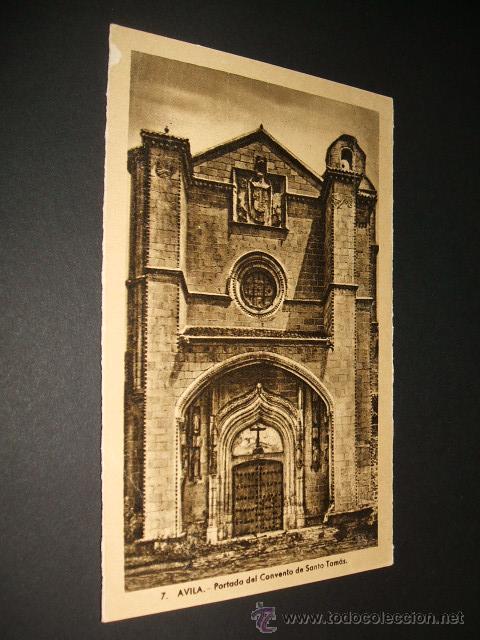 AVILA PORTADA DEL CONVENTO DE SANTO TOMAS (Postales - España - Castilla y León Antigua (hasta 1939))