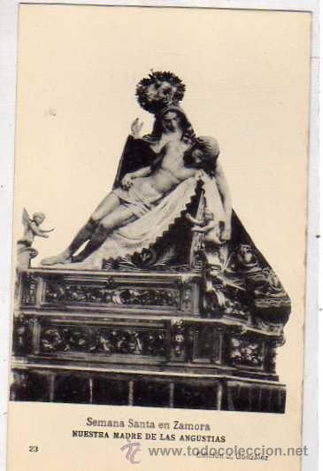 SEMANA SANTA EN ZAMORA. NUESTRA MADRE DE LAS ANGUSTIAS 23 EDICION J. GONZÁLEZ. SIN CIRCULAR. (Postales - España - Castilla y León Antigua (hasta 1939))